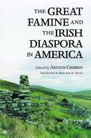 The Great Famine and the Irish Diaspora in America