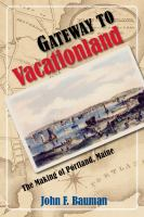 Gateway to Vacationland