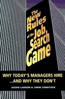 The New Rules of the Job Search Game