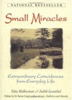 Small Miracles: Extraordinary Coincidences From Everyday Lif
