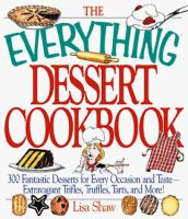 The Everything Dessert Cookbook