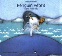 Penguin Pete's New Friends