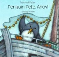 Penguin Pete, Ahoy!