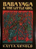 Baba Yaga & the Little Girl