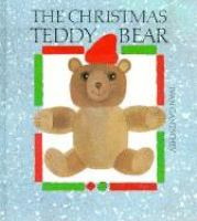 The Christmas Teddy Bear