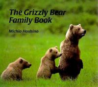 The Grizzly Bear Family Book