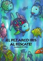 El pez arco iris al rescate!