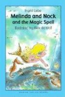 Melinda and Nock and the Magic Spell