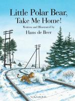 Little Polar Bear, Take Me Home!