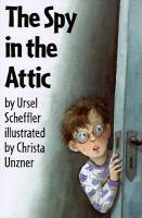 The Spy in the Attic