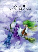 Meredith, the Witch Who Wasn't