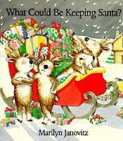 What Could Be Keeping Santa?