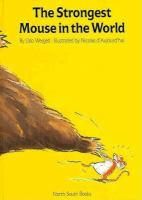 The Strongest Mouse in the World