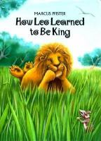 How Leo Learned to Be King