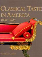 Classical Taste In America 1800-1840