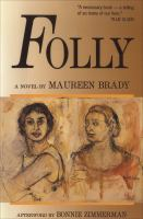 Folly, A Novel
