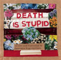 Image: Death Is Stupid