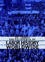 St. James Encyclopedia of Labor History Worldwide