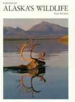 Portrait of Alaska's Wildlife