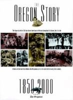 The Oregon Story, 1850-2000