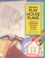 Fabulous Play House Plans