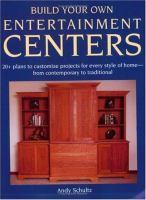 Build your Own Entertainment Centers
