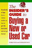 The Insider's Guide to Buying A New or Used Car