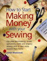 How to Start Making Money With your Sewing