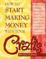 How to Start Making Money With your Crafts
