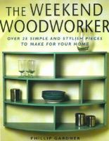 The Weekend Woodworker
