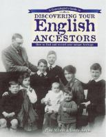 A Genealogist's Guide to Discovering your English Ancestors