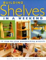 Building Shelves in A Weekend
