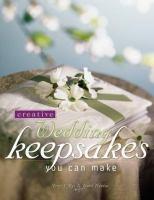 Creative Wedding Keepsakes You Can Make