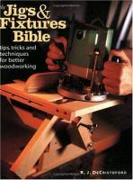 The Jigs & Fixtures Bible