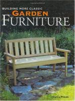 Building More Classic Garden Furniture