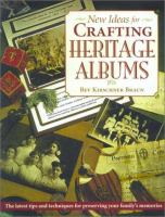 New Ideas for Crafting Heritage Albums