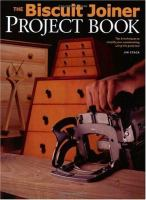 The Biscuit Joiner Project Book
