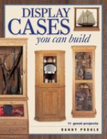 Display Cases You Can Build