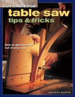 Cutting-edge Table Saw Tips and Tricks