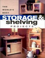 The World's Best Storage & Shelving Projects