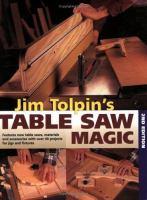 Jim Tolpin's Table Saw Magic