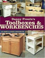 Danny Proulx's Toolboxes & Workbenches