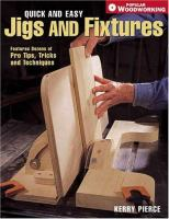 Quick and Easy Jigs and Fixtures