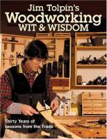Jim Tolpin's Woodworking Wit & Wisdom