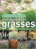 Gardening With Ornamental Grasses