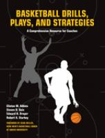 Basketball Drills, Plays, And Strategies