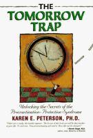 The Tomorrow Trap