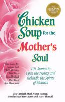 Chicken Soup for the Mother's Soul