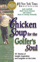 Chicken Soup for the Golfer's Soul