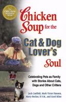 Chicken Soup for the Cat & Dog Lover's Soul